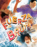 Cartaz da peça FuerzaBruta