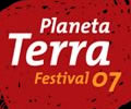 Festival Planeta Terra 07
