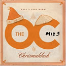 The O.C. Mix 3