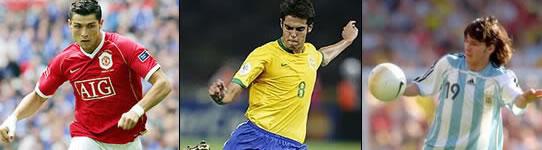 Cristiano Ronaldo, Kaká ou Messi?